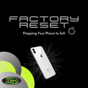 how-to-factory-reset-your-phone-to-sell